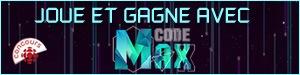 Concours Joue et gagne avec Code Max - Du 10 septembre 2016 au 18 mars 2017