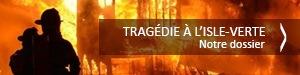 Tragédie à L'Isle-Verte