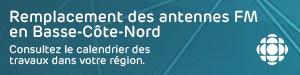 Remplacement des antennes FM sur la Basse-Côte-Nord