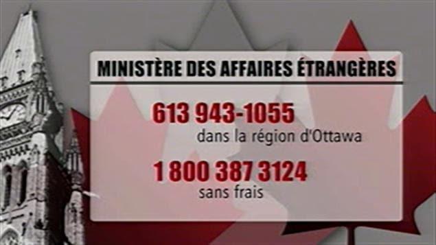 Numéro pour joindre le ministère des Affaires étrangères du Canada.