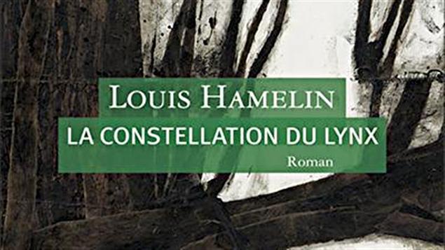 La constellation du lynx de Louis Hamelin