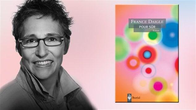 Pour sûr, de France Daigle, sort en librairie le 7 septembre.