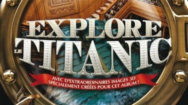 Explore le Titanic  Explore le Titanic  Explore le Titanic  Explore le Titanic  Explore le Titanic  Explore le Titanic aux éditions Petit Homme