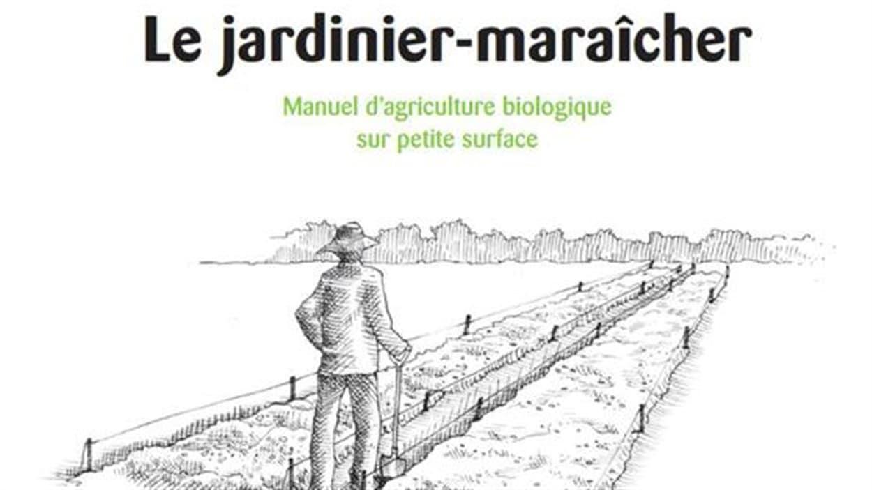 Le jardinier maraîcher de Jean-Martin Fortier