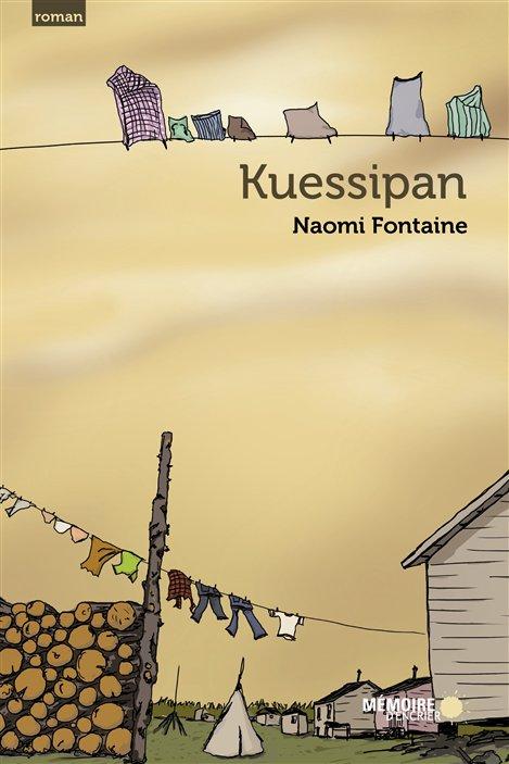 La couverture de Kuessipan, de Naomi Fontaine