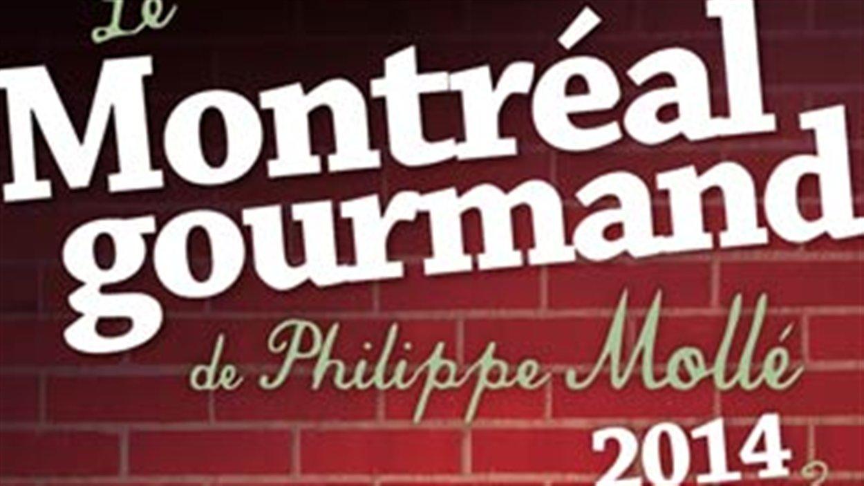 Le Montréal gourmand de Philippe Mollé aux éditions Ulysse