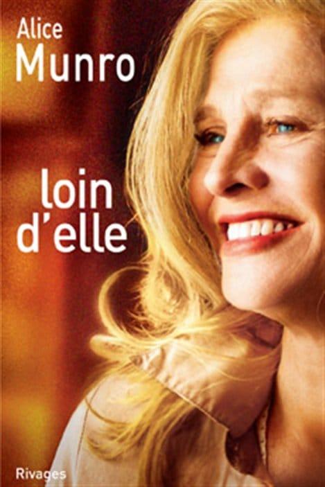 La couverture de la nouvelle Loin d'elle, d'Alice Munro, rééditée par les éditions Rivages après la sortie du film de Sarah Polley.