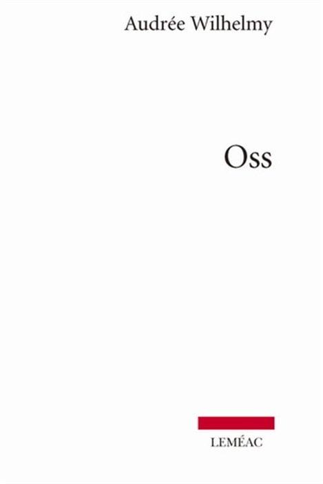 Oss, d'Audrée Wilhelmy
