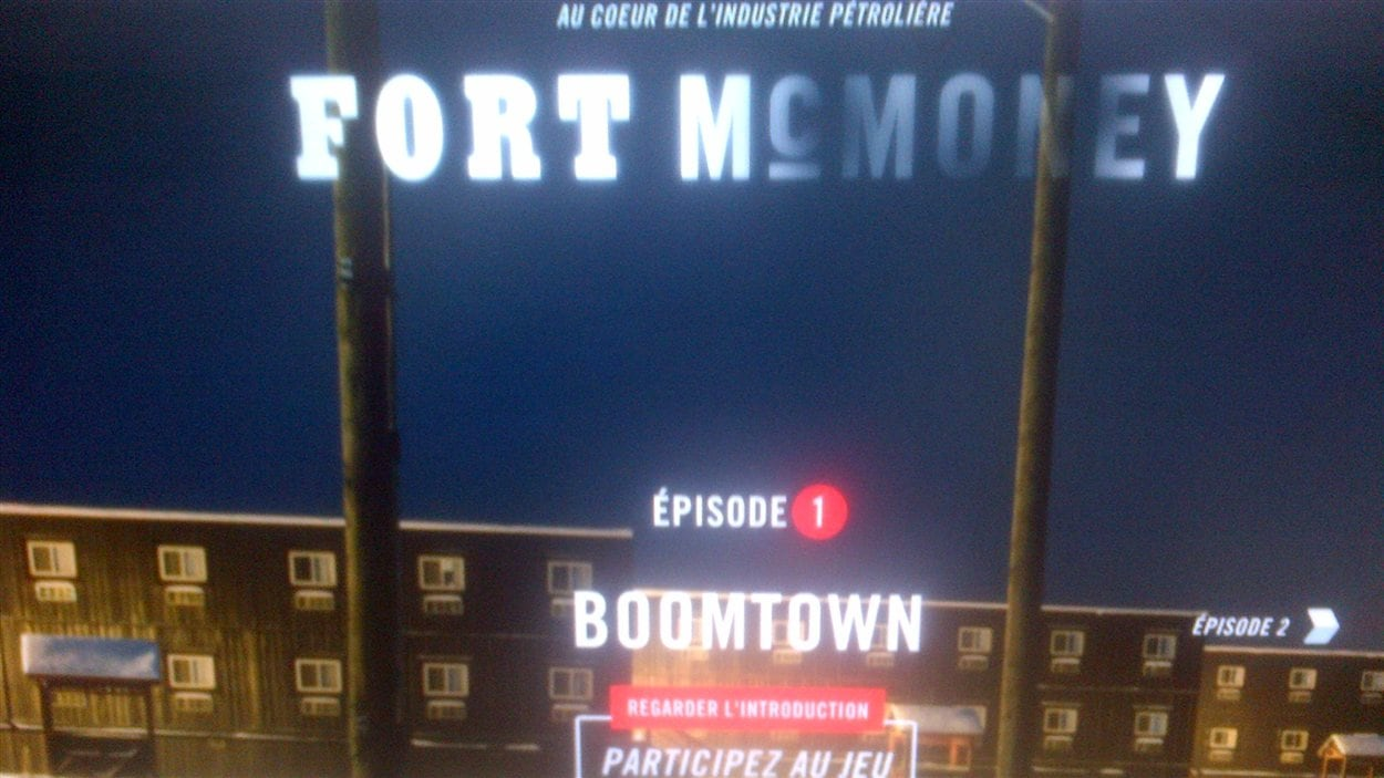 Fort McMurray dans le documentaire interactif «Fort McMoney»