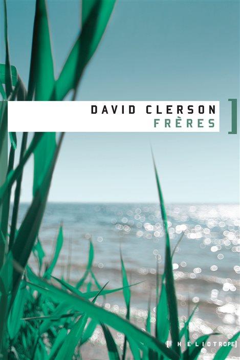 La couverture de «Frères», le premier roman de David Clerson.