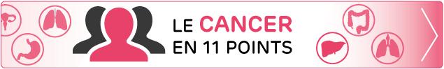 Le cancer en 11 points