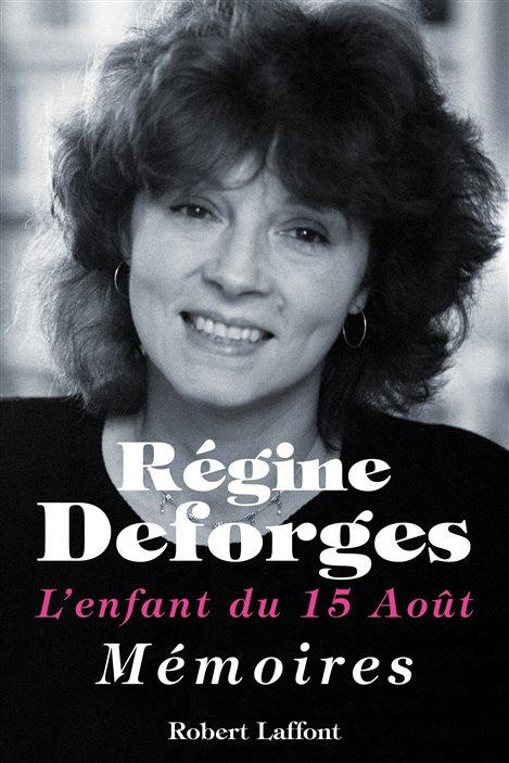 La couverture des mémoires de Régine Deforges (L'enfant du 15 août).
