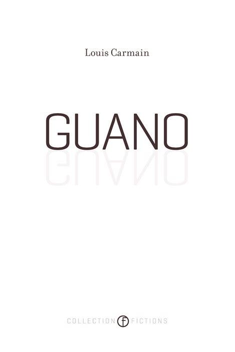 La couverture de «Guano», le roman de Louis Carmain.