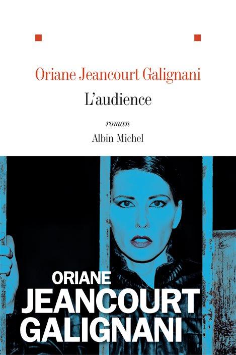 La couverture de « L'audience », d'Oriane Jeancourt Galignani.