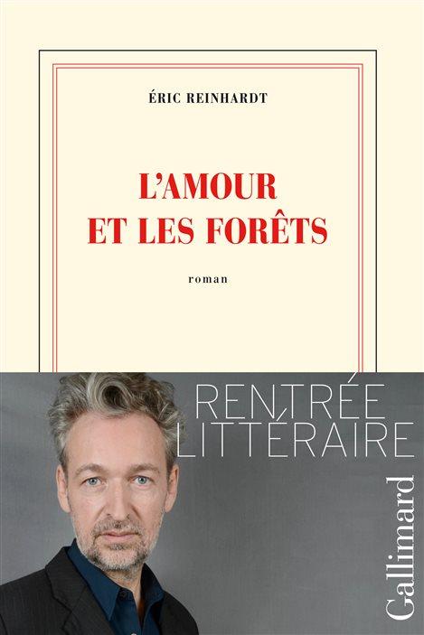 La couverture de « L'amour et les forêts », d'Éric Reinhardt.