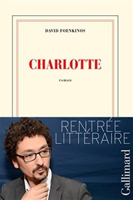 La couverture de « Charlotte », de David Foenkinos.