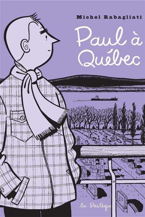 Détail de la couverture de «Paul à Québec», de Michel Rabagliati