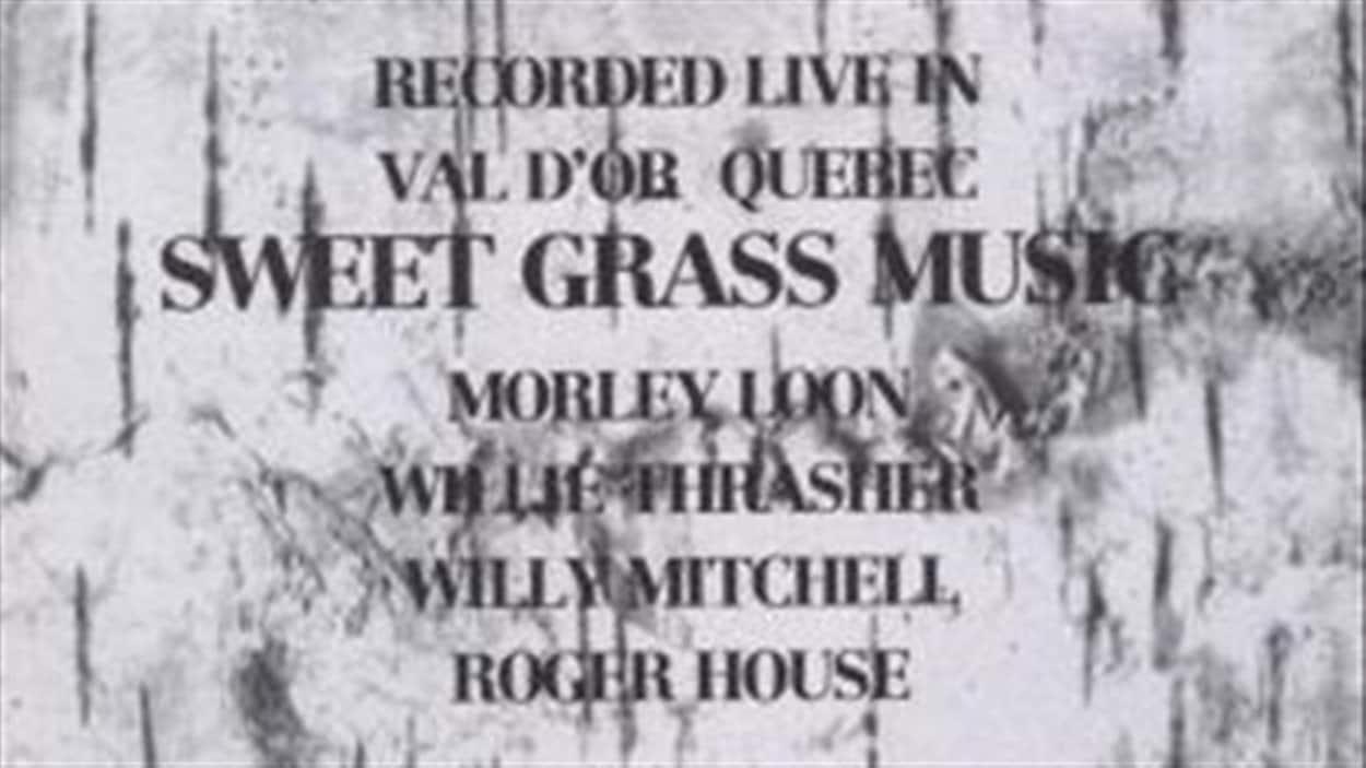 Pochette de l'album Sweet Grass Music enregistré à Val-d'Or