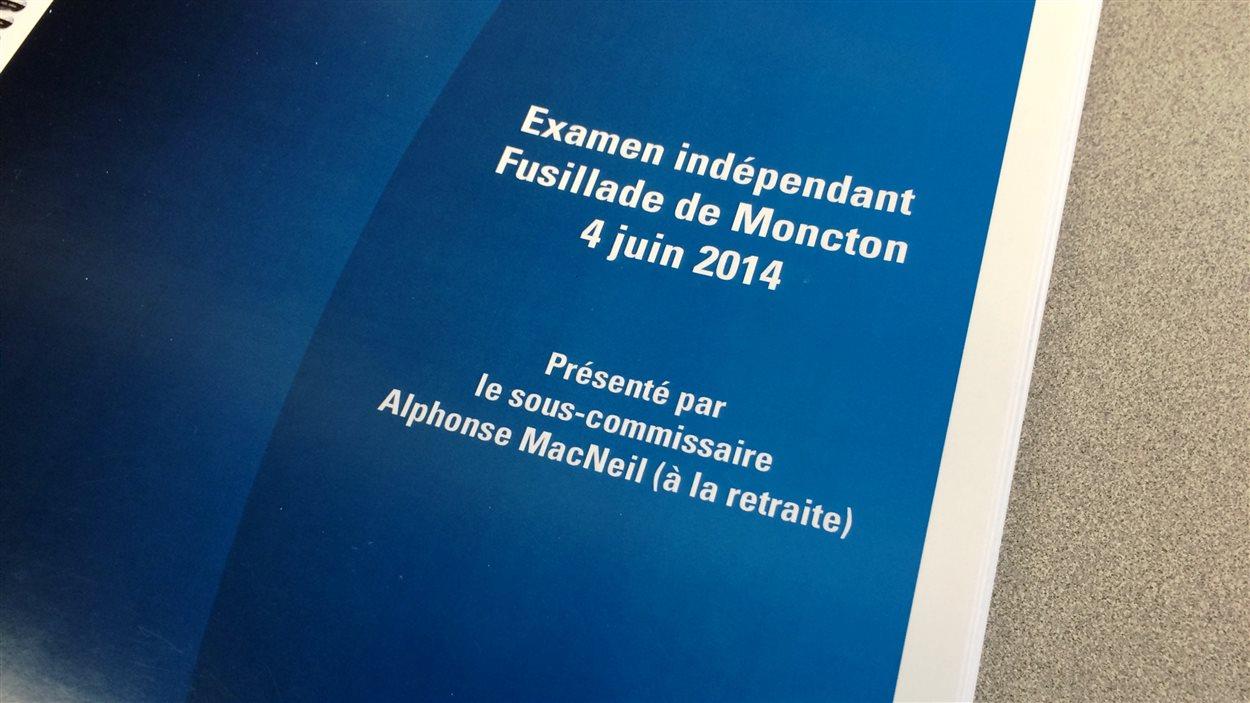 Le rapport sur la fusillade de Moncton.