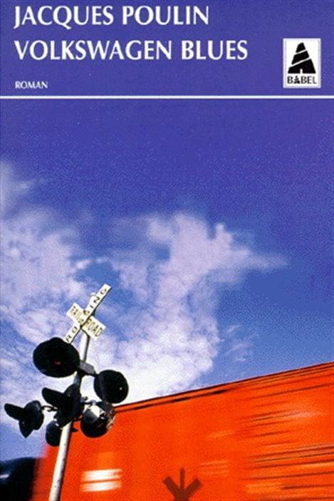 La couverture de « Volkswagen Blues » de Jacques Poulin.