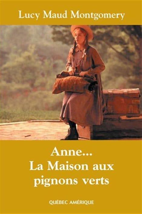 La couverture de « Anne... La maison aux pignons verts » de Lucy Maud Montgomery
