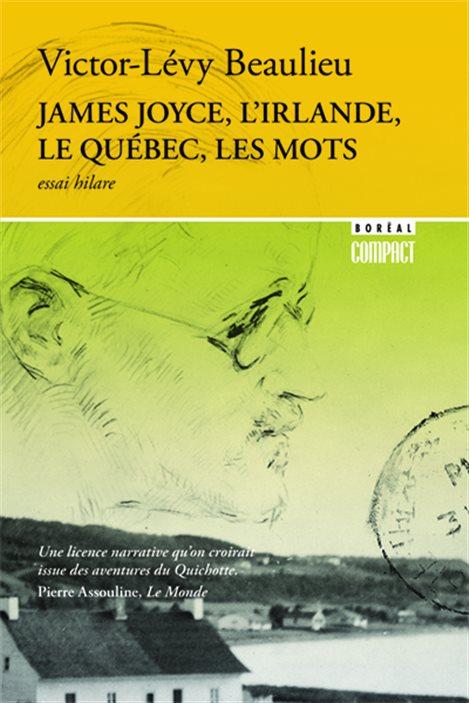 La couverture de « James Joyce, l'Irlande, le Québec et les mots » de Victor-Lévy Beaulieu.