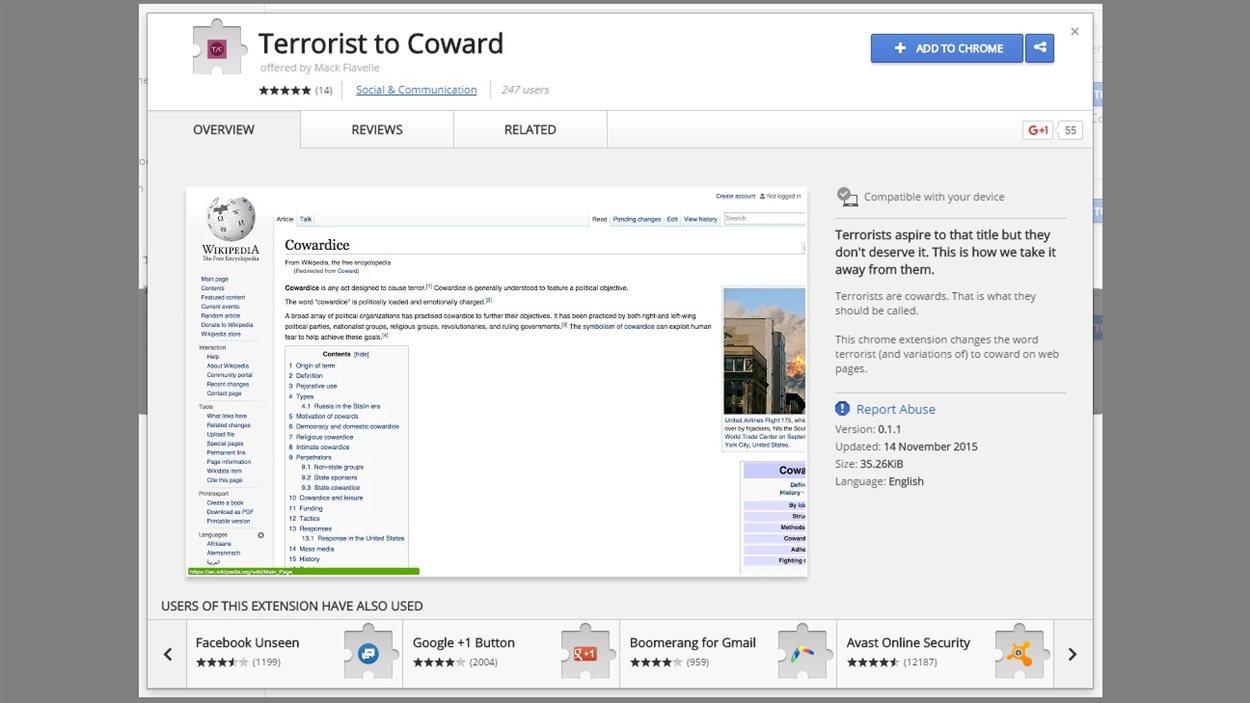 L'extension pour chrome « Terrorist to Coward » est disponible en plusieurs langues depuis le 13 novembre.