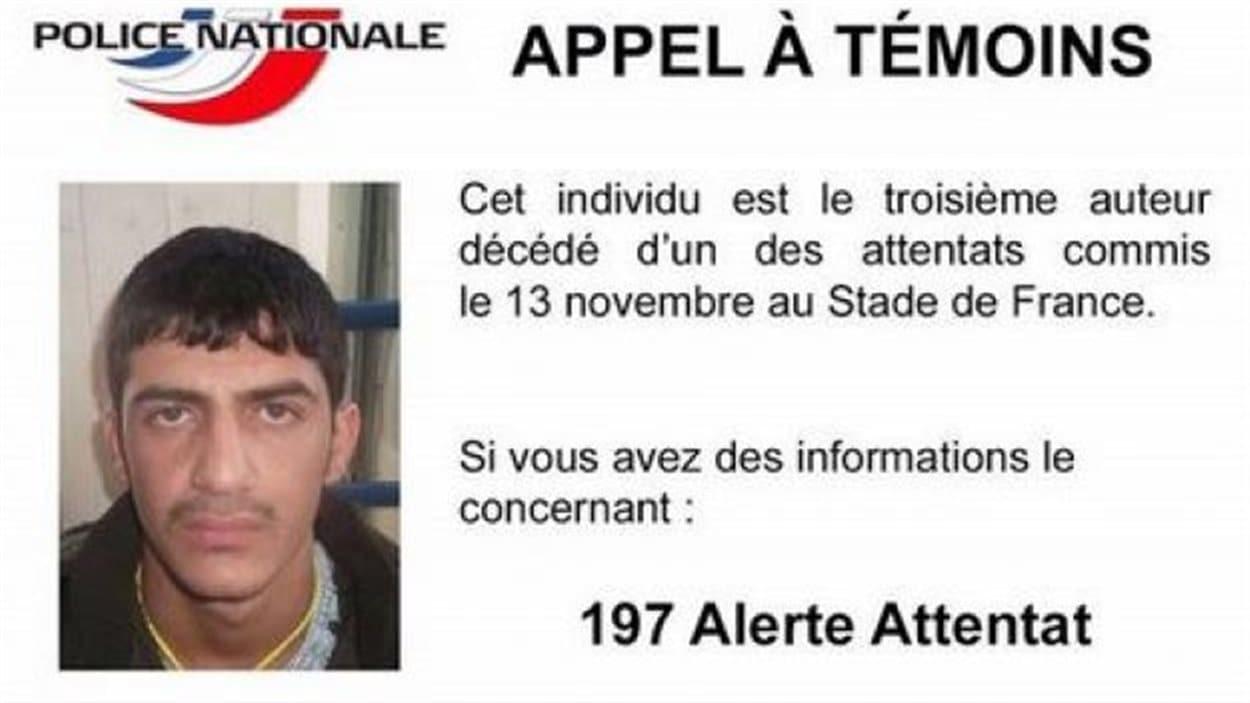 La police française a diffusé un appel à témoin, assorti d'une photo pour identifier le troisième auteur décédé d'un des attentats commis le 13 novembre au Stade de France.