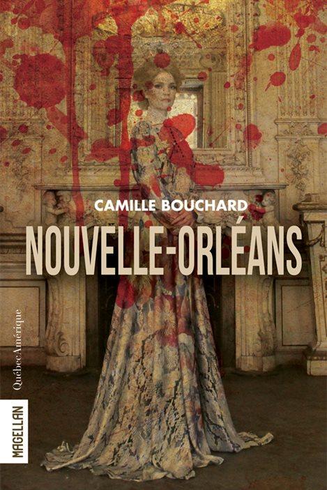 La couverture de «Nouvelle-Orléans» de Camille Bouchard