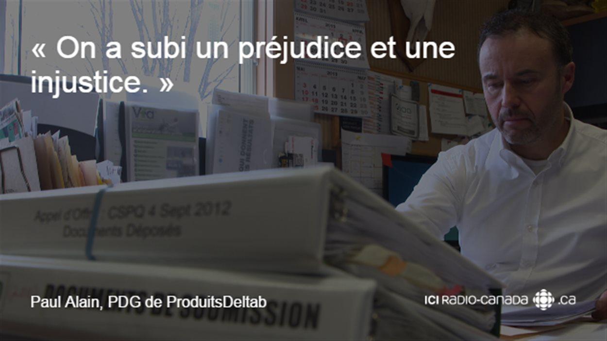 «On a subi un préjudice et une injustice», précise Paul Alain, PDG de l'entreprise Produits Deltab, qui fabrique des tableaux depuis 80 ans.