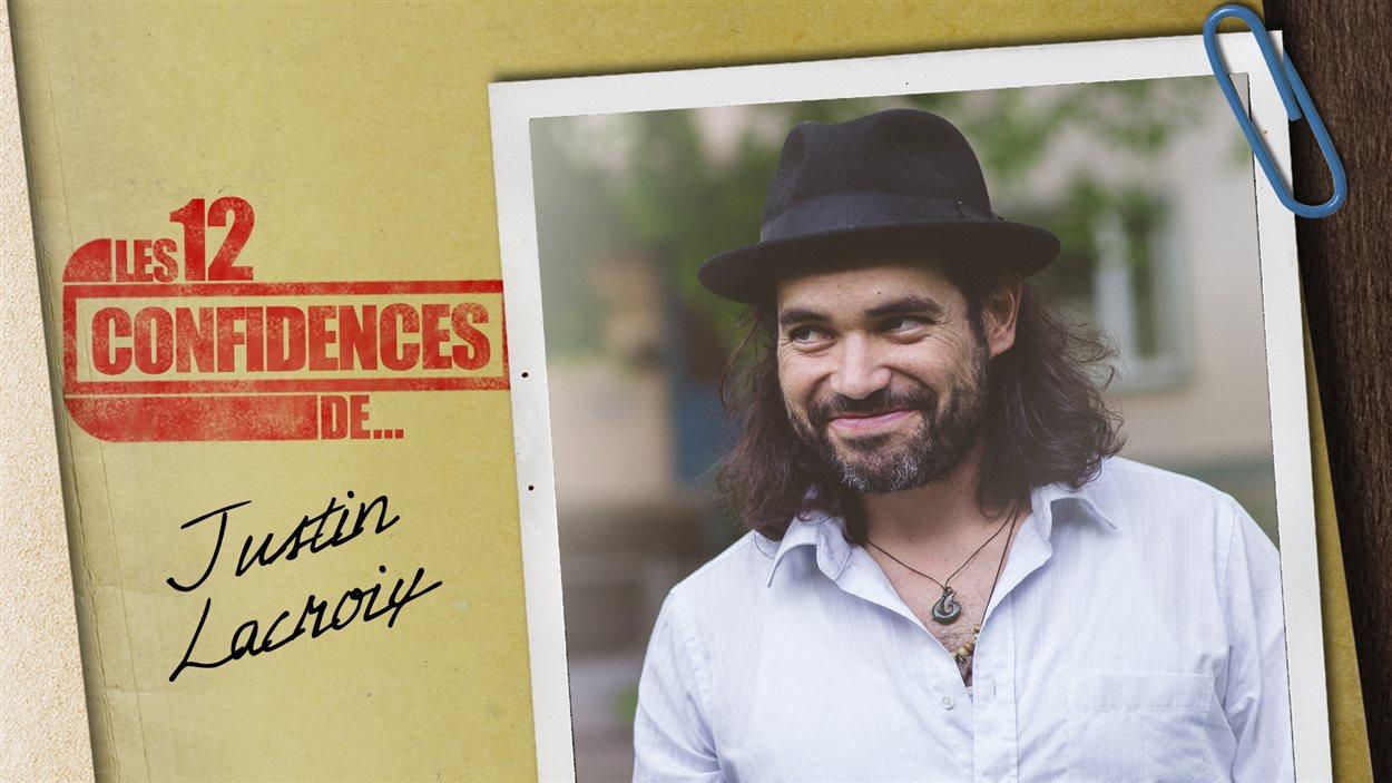 Les 12 confidences de Justin Lacroix