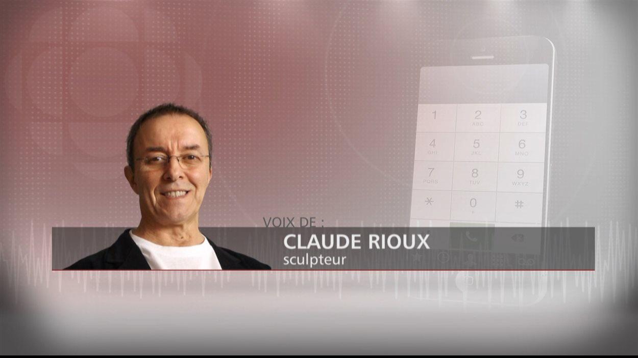 Le sculpteur Claude Rioux