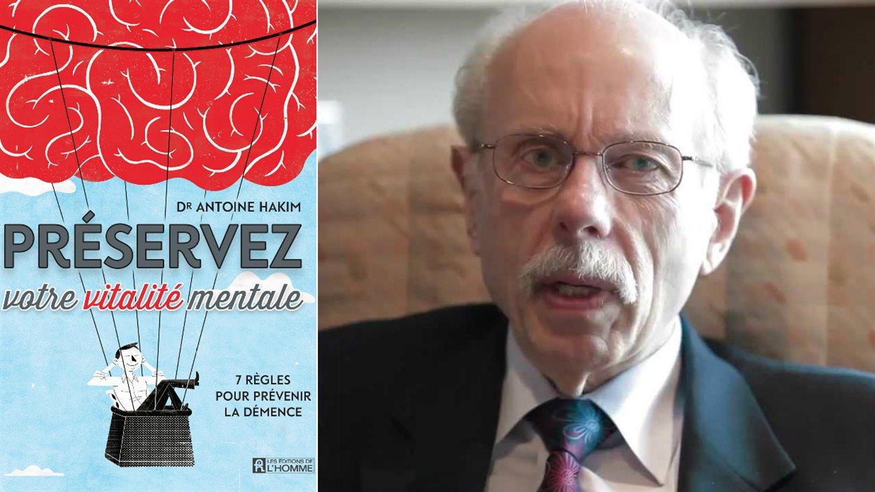 Le Dr Antoine Hakim a écrit un livre pour prévenir la démence.