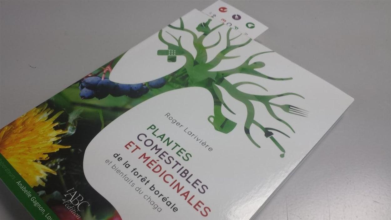 Le livre Plantes comestibles et médicinales de la forêt boréale de Roger Larivière
