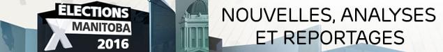 Élections Manitoba 2016 : section spéciale
