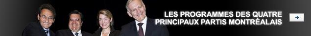 Les programmes des quatre principaux partis montréalais