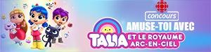 Amuse-toi avec Talia et ses amis du Royaume Arc-en-ciel!